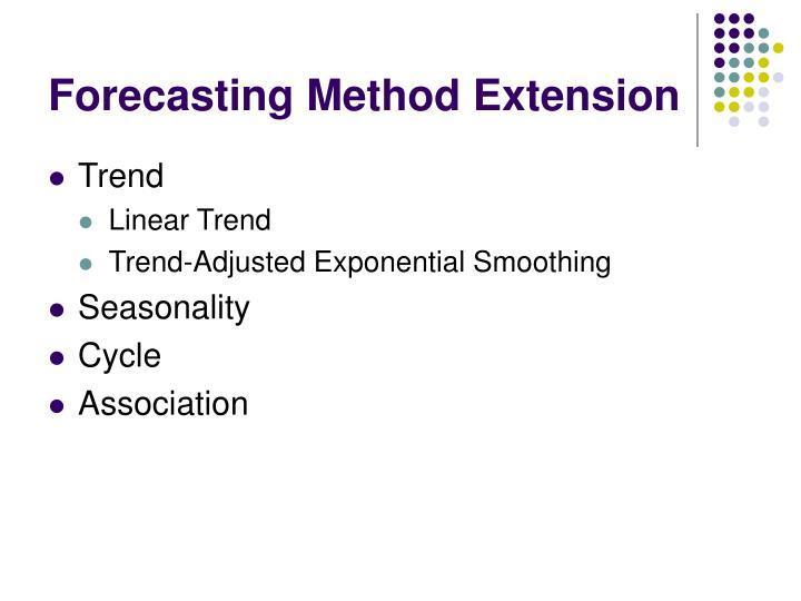 Forecasting Method Extension