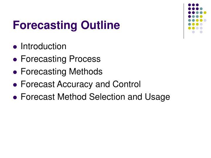 Forecasting Outline