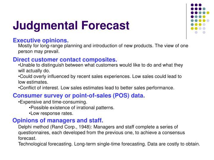 Judgmental Forecast