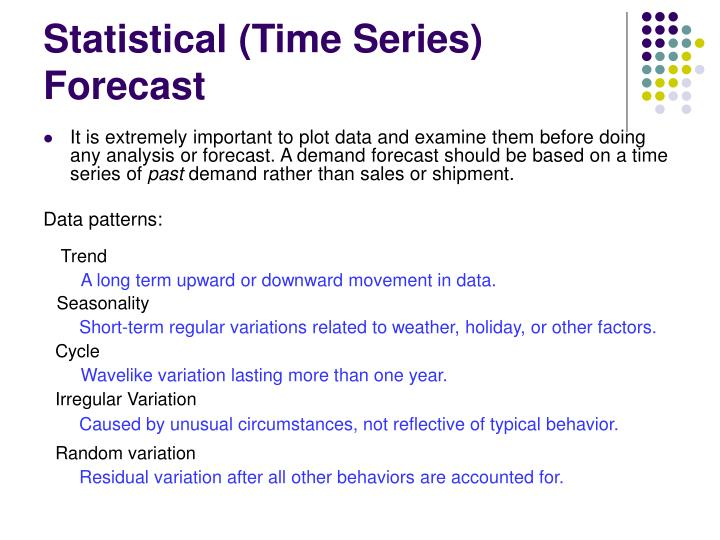 Statistical (Time Series) Forecast