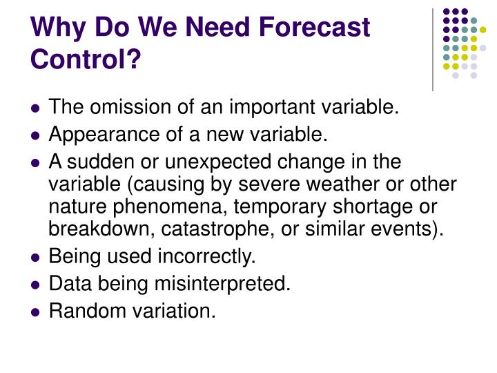 Why Do We Need Forecast Control?