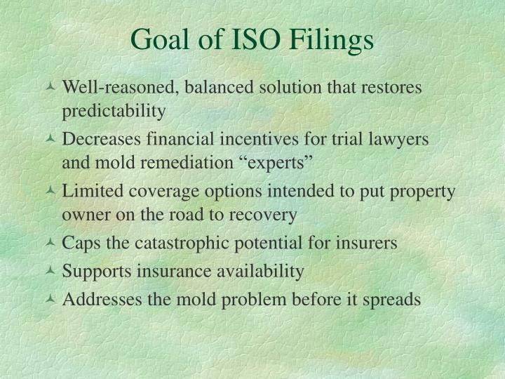 Goal of ISO Filings