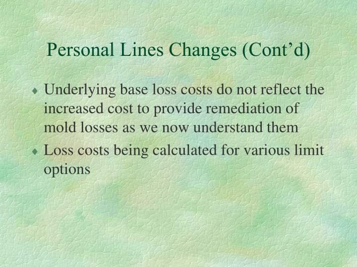 Personal Lines Changes (Cont'd)