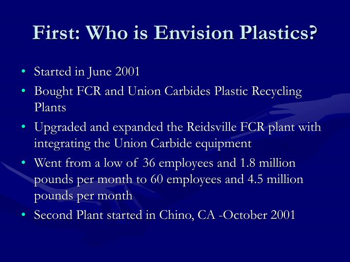 First: Who is Envision Plastics?