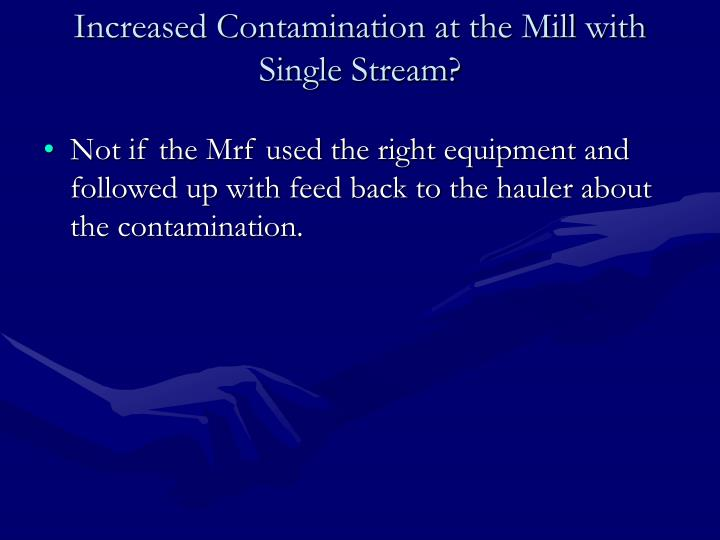 Increased Contamination at the Mill with Single Stream?