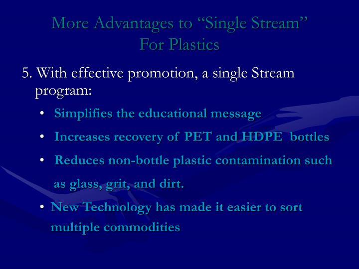 "More Advantages to ""Single Stream"""