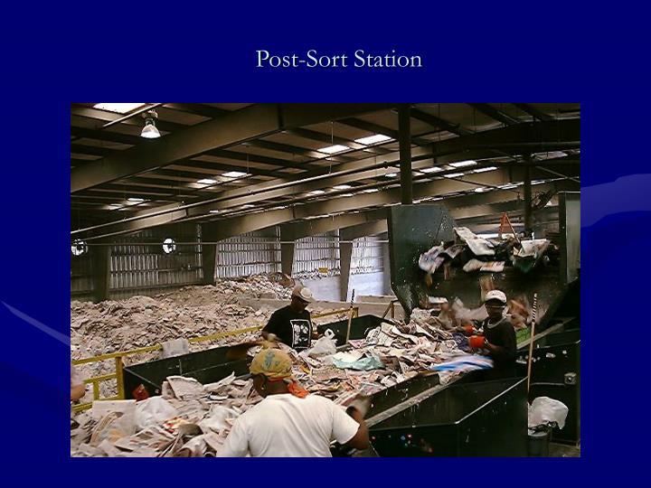 Post-Sort Station