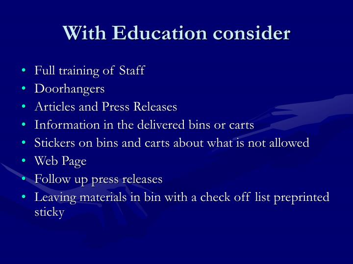 With Education consider