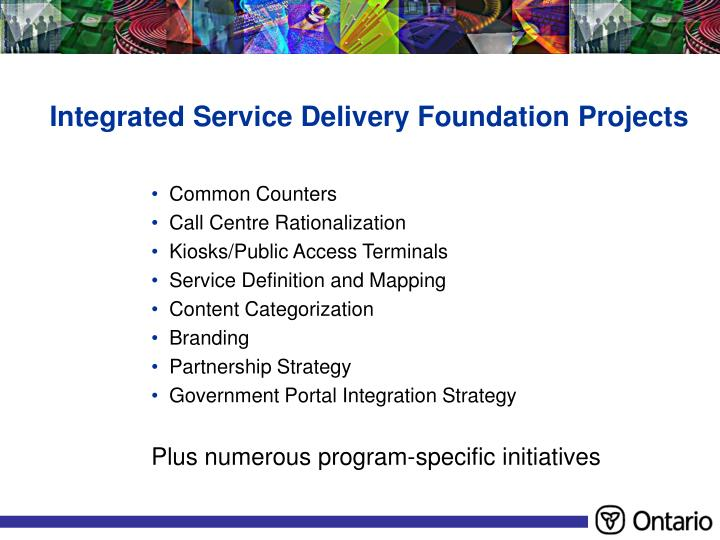 Integrated Service Delivery Foundation Projects