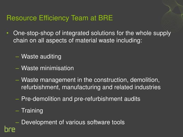 Resource Efficiency Team at BRE