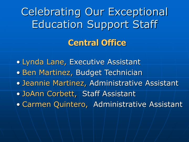 Celebrating Our Exceptional Education Support Staff