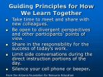 guiding principles for how we learn together