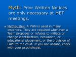 myth prior written notices are only necessary at met meetings