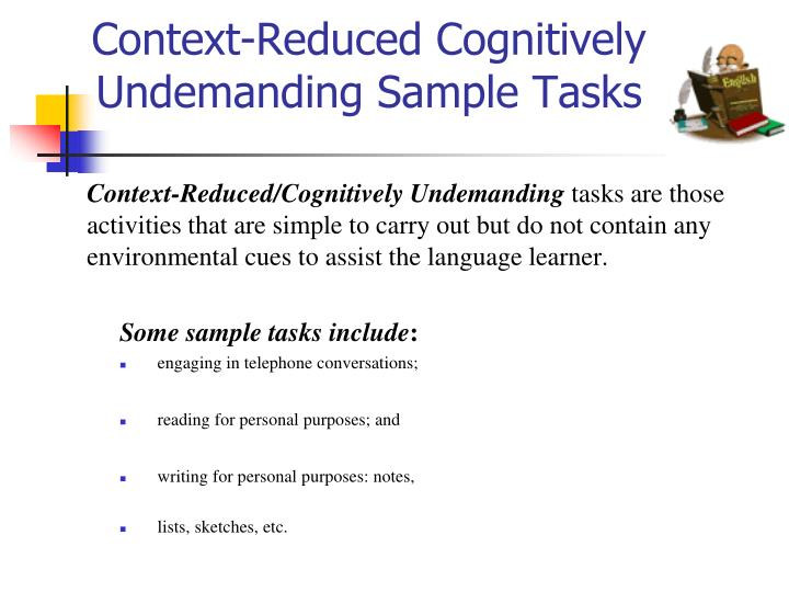 Context-Reduced Cognitively Undemanding Sample Tasks