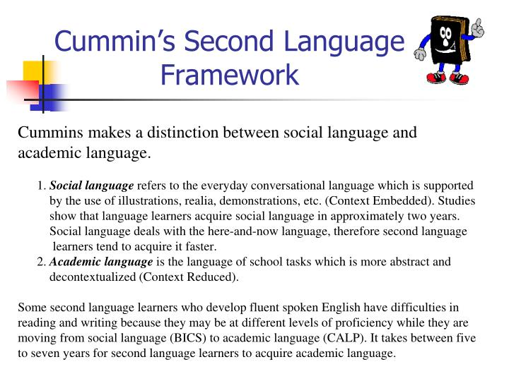 Cummin's Second Language Framework