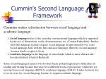cummin s second language framework