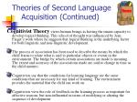 theories of second language acquisition continued2