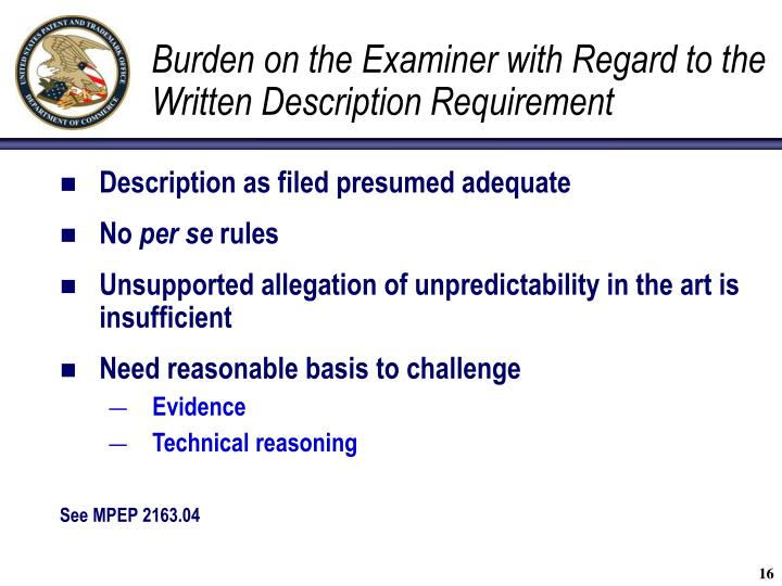 Burden on the Examiner with Regard to the Written Description Requirement