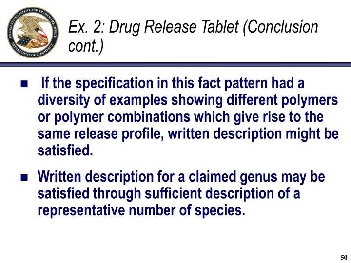 Ex. 2: Drug Release Tablet (Conclusion cont.)