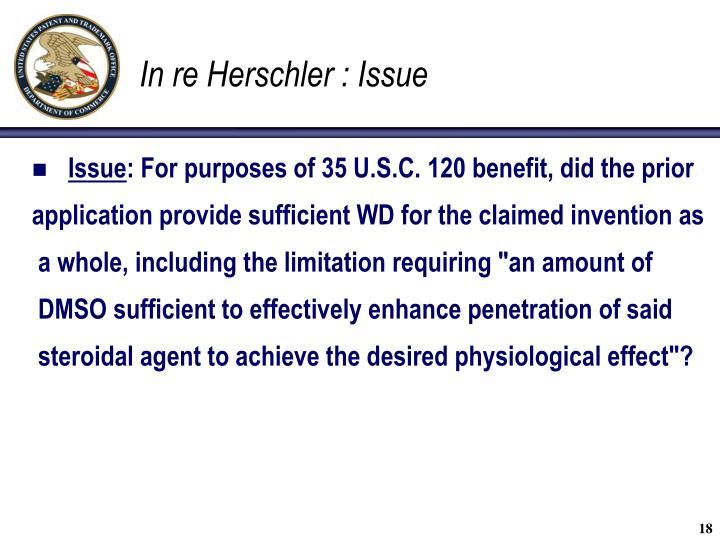 In re Herschler : Issue