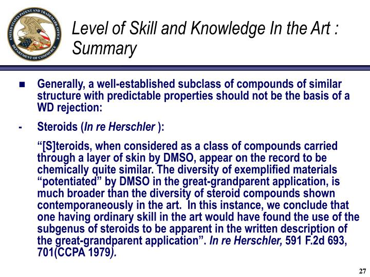 Level of Skill and Knowledge In the Art : Summary