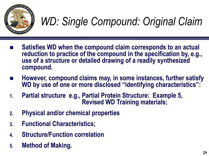 WD: Single Compound: Original Claim