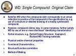 wd single compound original claim