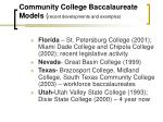 community college baccalaureate models recent developments and examples