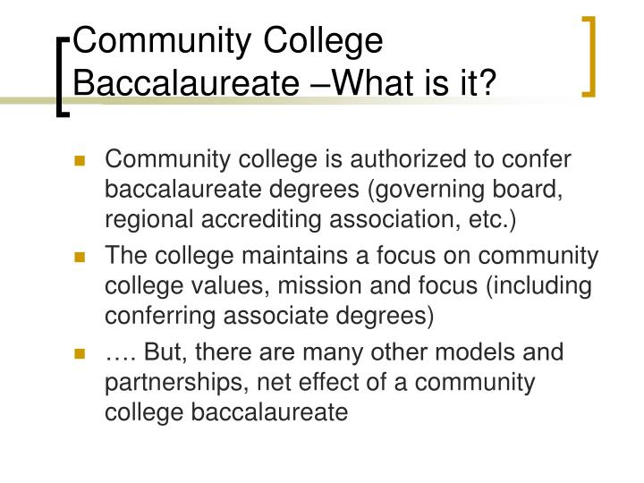 Community College Baccalaureate –What is it?