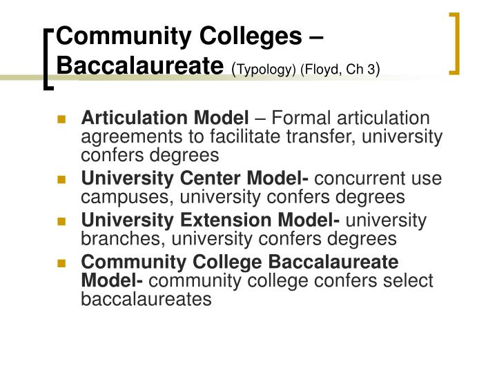 Community Colleges – Baccalaureate