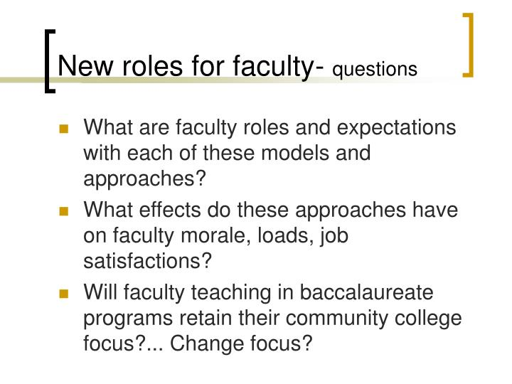 New roles for faculty-