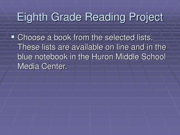 Eighth Grade Reading Project