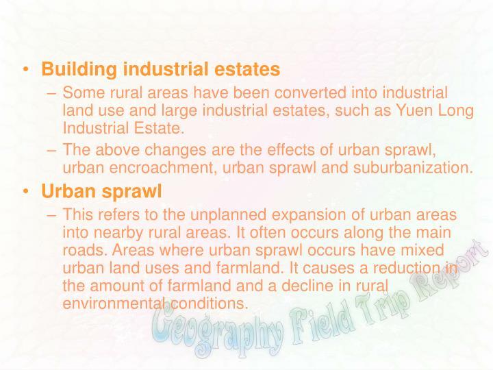Building industrial estates
