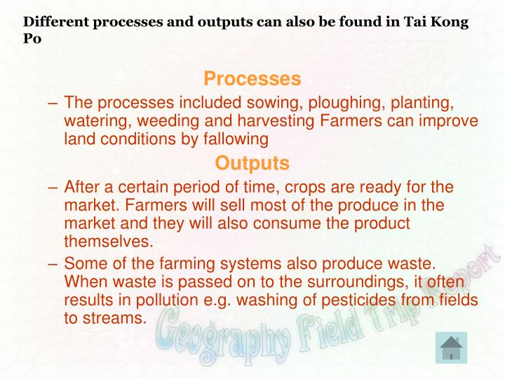 Different processes and outputs can also be found in Tai Kong Po