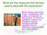 what are the measures the farmers used to deal with the constraints