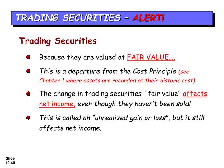 TRADING SECURITIES –