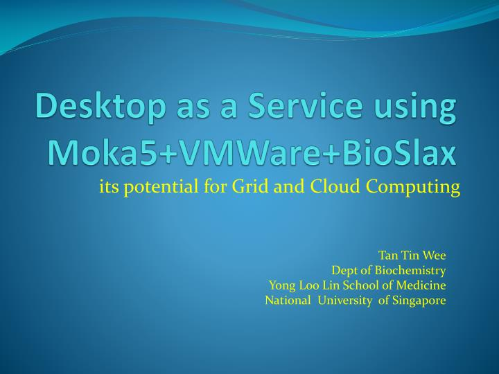 desktop as a service using moka5 vmware bioslax
