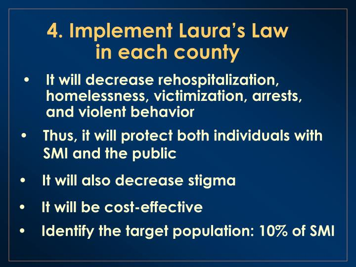 4. Implement Laura's Law in each county