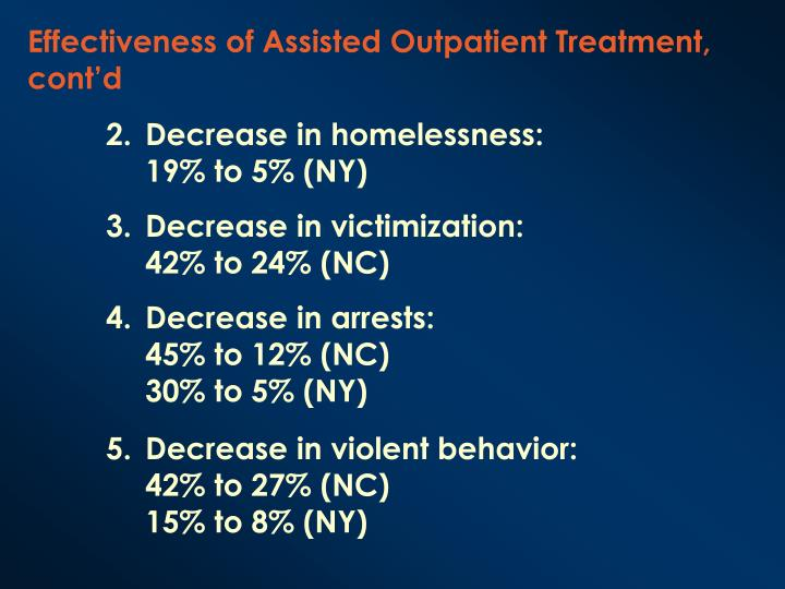 Effectiveness of Assisted Outpatient Treatment, cont'd