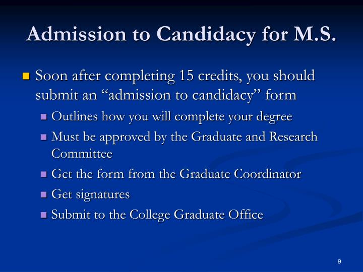 Admission to Candidacy for M.S.