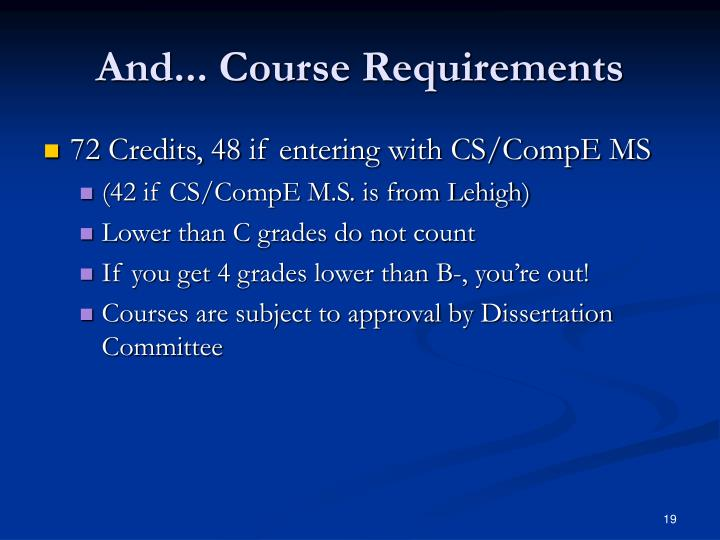 And... Course Requirements
