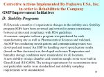corrective actions implemented by fujisawa usa inc in order to rehabilitate the company2