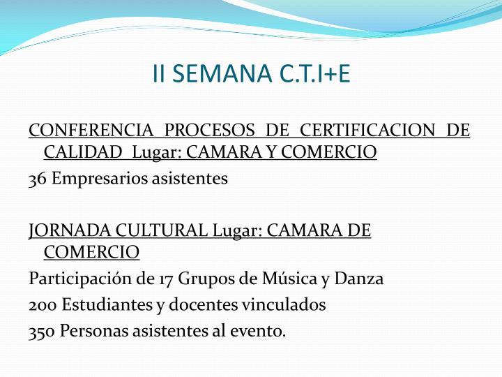 II SEMANA C.T.I+E