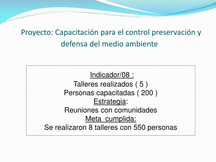 Proyecto: Capacitación para el control preservación y defensa del medio ambiente