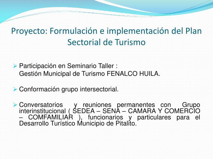 Proyecto: Formulación e implementación del Plan Sectorial de Turismo