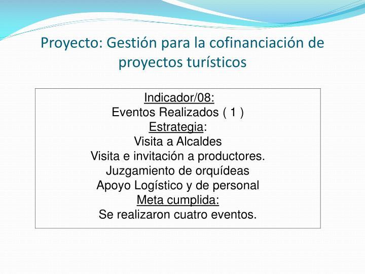 Proyecto: Gestión para la cofinanciación de proyectos turísticos