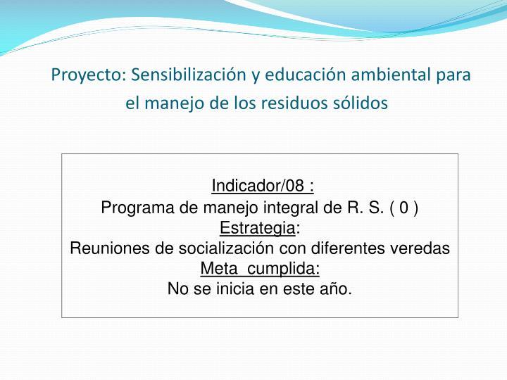 Proyecto: Sensibilización y educación ambiental para el manejo de los residuos sólidos
