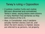 taney s ruling v opposition