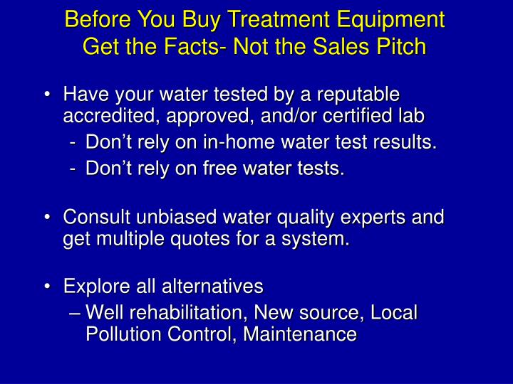 Before You Buy Treatment Equipment