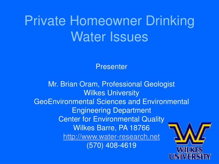 Private Homeowner Drinking Water Issues
